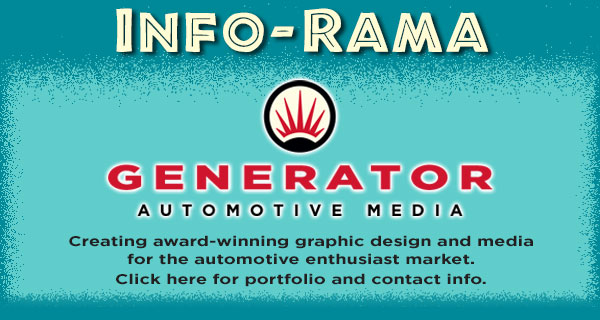 INFO-RAMA Generator Automotive Media creates award-winning graphc design and media for the automotive enthusiast aftermarket