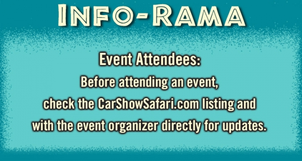 INFO-RAMA Event attendees Covid warning. Check events on CarShowSafari.com before attending events