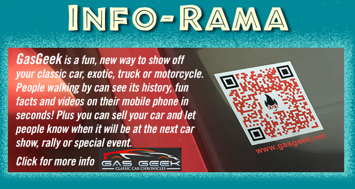 INFO-RAMA GasGeek is a fun way to show off your classic car, truck, exotic car or motorcycle