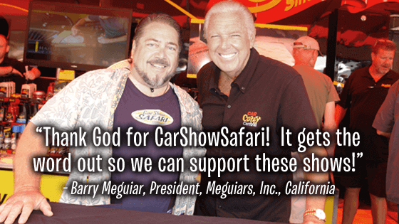 Barry Meguiar loves CarShowSafari.com. Car Shows and motorsport events.