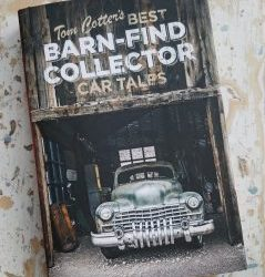 Not Exactly What We Had in Mind… and Not a Problem: Best Barn-Find Collector Car Tales