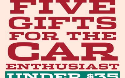 5 Gifts for the Car Enthusiast Under $35